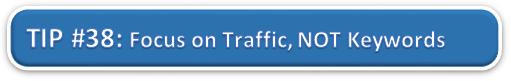 Focus on Traffic, Not Keywords